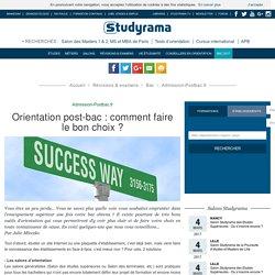 Orientation post-bac : comment faire le bon choix ?