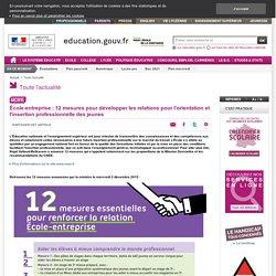 École-entreprise : 12 mesures pour développer les relations pour l'orientation et l'insertion professionnelle des jeunes