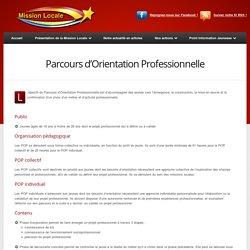 Le Parcours d'Orientation Professionnelle (POP)
