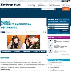 Fiches Métiers : Conseiller d'orientation psychologue - Studyrama.com