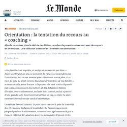 Orientation: la tentation du recours au «coaching»