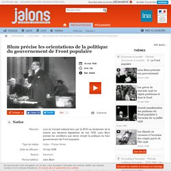 1936-Blum précise les orientations de la politique du gouvernement de Front populaire