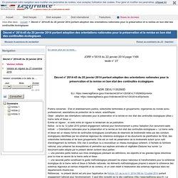 Décret n° 2014-45 du 20 janvier 2014 portant adoption des orientations nationales pour la préservation et la remise en bon état des continuités écologiques