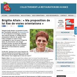 Brigitte Allain : « Ma proposition de loi fixe de vraies orientations » - Unplusbio, association spécialisée dans le conseil, la mise en place et le suivi d'une restauration collective de qualité