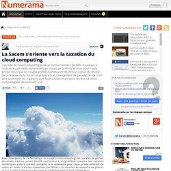 La Sacem s'oriente vers la taxation du cloud computing