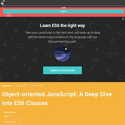 Object-Oriented JavaScript — A Deep Dive into ES6 Classes