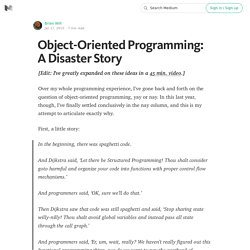 Object-Oriented Programming: A Disaster Story