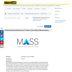 Get Result-Oriented Small Business IT Solutions Only At Mass Software Solutions