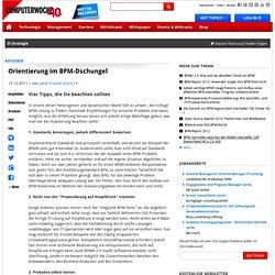Vier Tipps, die Sie beachten sollten - Ratgeber: Orientierung im BPM-Dschungel
