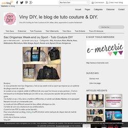Sac Origamax Week-end ou Sport - Tuto Couture DIY - Viny DIY, le blog de tuto couture & DIY.