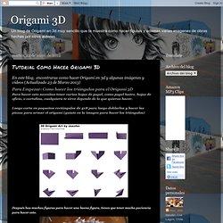 Tutorial Como Hacer Origami 3D
