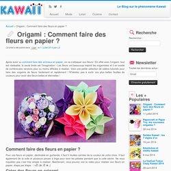 Origami : Comment faire des fleurs en papier ?