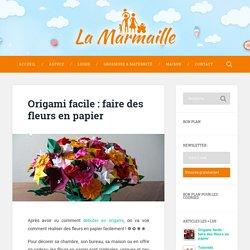 Origami facile : faire des fleurs en papier