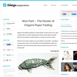 Won Park - The Master of Origami Paper Folding | The Design Inspiration - StumbleUpon
