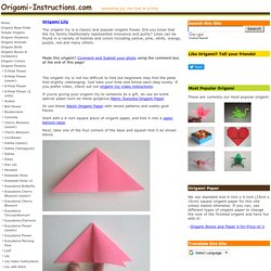 Origami Lily Folding Instructions - How to make Origami Lily - Origami Flowers Folding Instructions