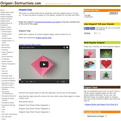 Origami Flowers Instructions - Origami Tulip Photos and Diagrams