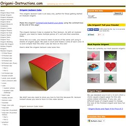 Origami Jackson Cube Folding Instructions - How to Make a Modular Origami Jackson Cube