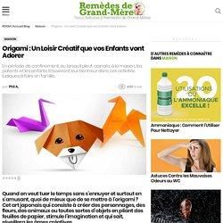 Origami : Un Loisir Créatif que vos Enfants vont Adorer