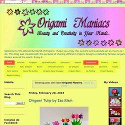 Origami Maniacs: Origami Flowers