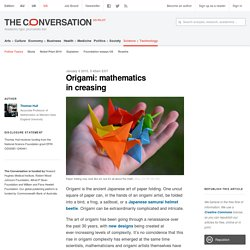 Origami: mathematics in creasing
