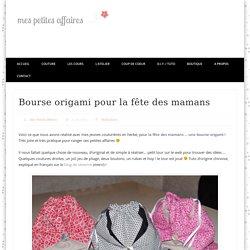 Bourse origami pour la fête des mamans – Mes Petites Affaires