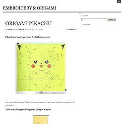 ORIGAMI PIKACHU « EMBROIDERY & ORIGAMI