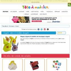 Origami papier: Des idees d'origami papier, pliages faciles d'origami- Origami enfant - Tete a modeler