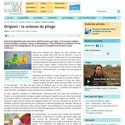 Origami : la science du pliage