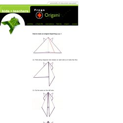 How to Make Origami Frogs page 3 - University of Wisconsin Sea Grant