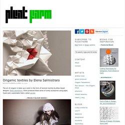 Origamic textiles by Elena Salmistraro