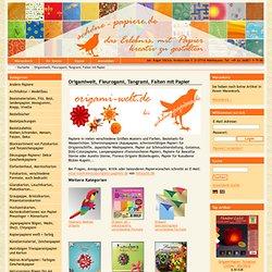 Origamiwelt, Fleurogami, Tangrami, Falten mit Papier
