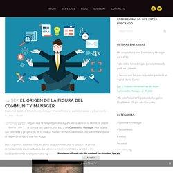 El origen de la figura del Community Manager