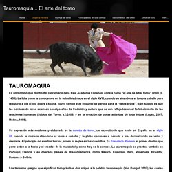 Origen e historia - Tauromaquia... El arte del toreo