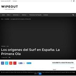 Origenes del Surf en España: La Primera Ola