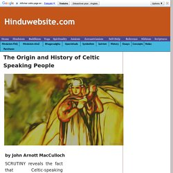 Origin and History of Celtic Speaking People