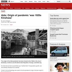 Aids: Origin of pandemic 'was 1920s Kinshasa'