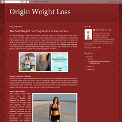 Origin Weight Loss: The Best Weight Loss Program For women Is Here