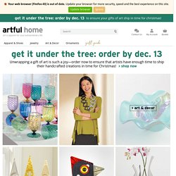 Artful Home: Art Glass, Modern Furniture, Art Jewelry, & Fine Gi