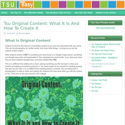 Tsu Original Content: What It Is And How To Create It