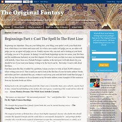 The Original Fantasy: Beginnings Part 1: Cast The Spell In The First Line