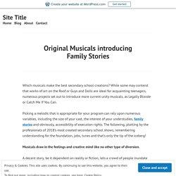 Original Musicals introducing Family Stories