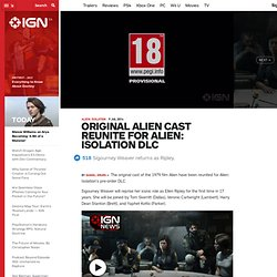 Original Alien Cast Reunite for Alien: Isolation DLC