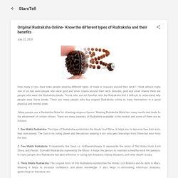 Original Rudraksha Online- Know the different types of Rudraksha and their benefits