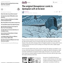 ​The original Snowpiercer comic is dystopian scifi at its best