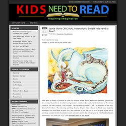 Jackie Morris ORIGINAL Watercolor to Benefit Kids Need to Read! : Kids Need To Read – Giving Children's Books to Libraries in Need