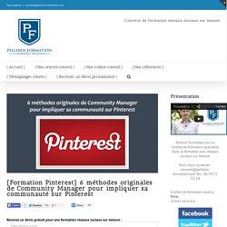 6 méthodes originales de Community Manager pour impliquer sa communauté sur Pinterest