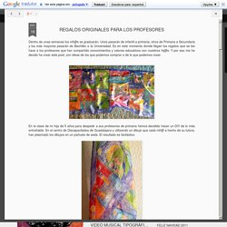 CREATIVA MULTIMEDIA AQ: REGALOS ORIGINALES PARA LOS PROFESORES