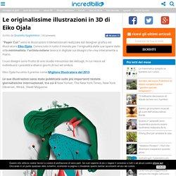 Le originalissime illustrazioni in 3D di Eiko Ojala