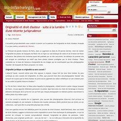 Originalité et droit d'auteur – suite à la lumière d'une récente jurisprudence