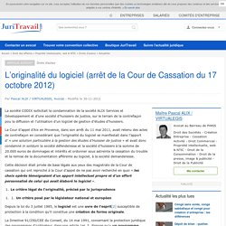 L'originalité du logiciel (arrêt de la Cour de Cassation du 17 octobre 2012)
